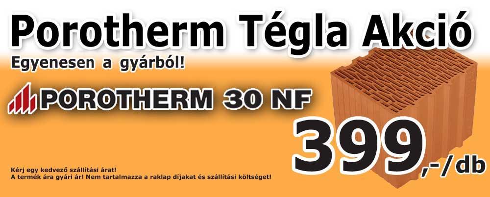 Porotherm 30 NF tégla akció